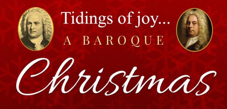 Tidings of Joy: A Baroque Christmas